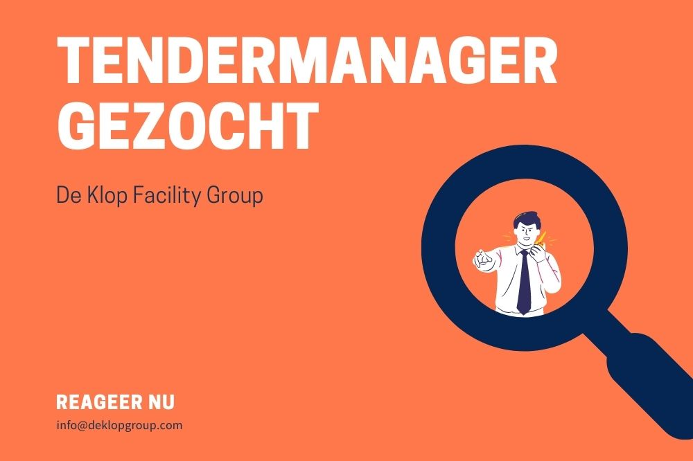 Vacature: Tendermanager De Klop Facility Group