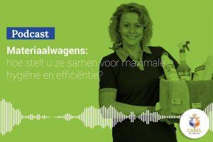 Podcast - Materiaalwagens: hoe stelt u ze samen voor maximale hygiëne en efficiëntie?